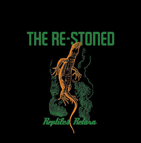 "THE RE-STONED - ""Reptiles Return"" LP green"