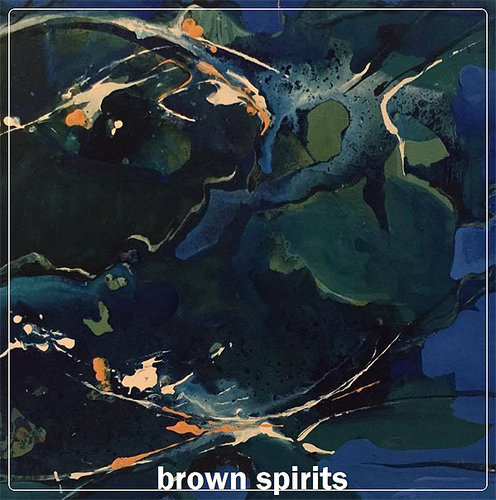 BROWN SPIRITS s/t LP
