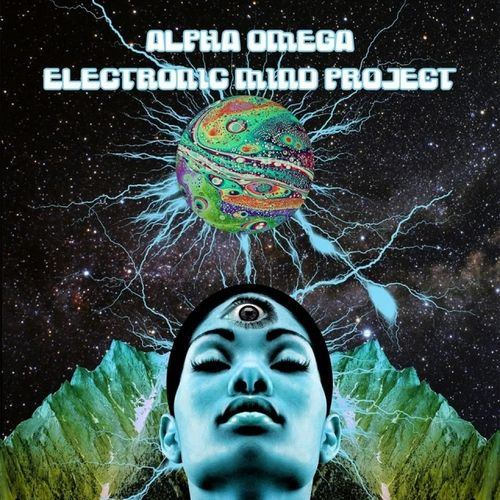 "ALPHA OMEGA ""Electronic Mind Project""COL"