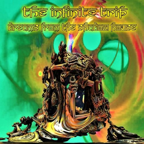INFINITE TRIP - DREAMS FROM THE SHADOW HOUSE CD