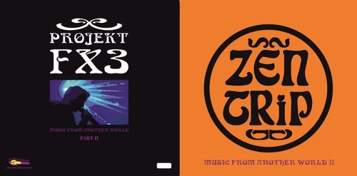 "ZEN TRIP / PROJEKT FX 3 ""Music from another World VOLUME II"" coloured"